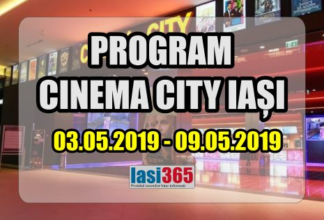 program cine city Iasi 03 08 mai 2019