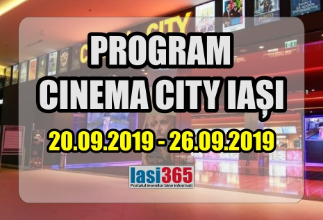 program cinema city Iasi perioada 20-26 septembrie 2019