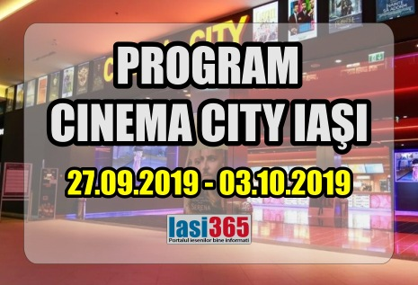 program cinema city Iasi septembrie 3 octombrie 2019