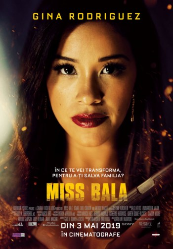 Miss Bala la Cinema City Iasi