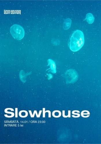 slowhouse-club-brain-iasi
